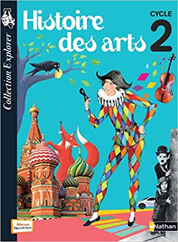 Histoire Des Arts Cycle 2 Livre De L Eleve Jacky Biville