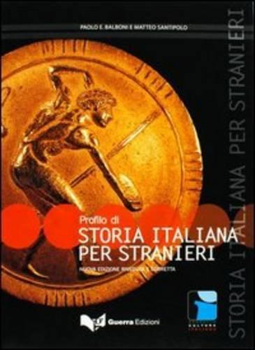 Progetto Cultura Italiana: Profilo DI Storia Italiana Per Stranieri (Italian Edition)