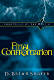 Final Confrontation: Chronicles of the Host, Vol. 4: Volume 4