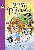 Messy Miranda, Jeff Szpirglas and Danielle Saint-Onge, 1459801172