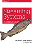 Streaming Systems: The What, Where, When, and How of Large-Scale Data Processing - cover