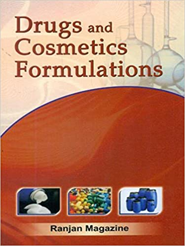 Buy Drugs and Cosmetics Formulations Book Online at Low