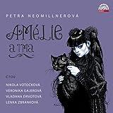 Neomillnerova: Amelie A Tma