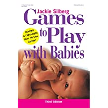 Games to Play with Babies, Revised