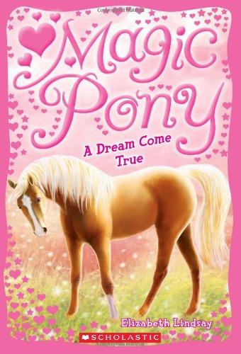 Read Online Magic Pony #1: A Dream Come True PDF ePub fb2 ebook