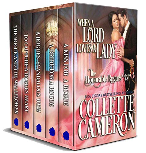 When a Lord Loves a Lady: The Honorable Rogues Collection 1-5: Historical Regency Romance ()