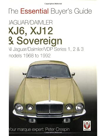 Jaguar/Daimler XJ6, XJ12 & Sovereign: All Jaguar/Daimler/VDP series