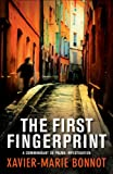 The First Fingerprint by Xavier-Marie Bonnot front cover