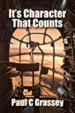 img - for It's Character That Counts book / textbook / text book