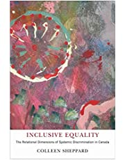 Inclusive Equality: The Relational Dimensions of Systemic Discrimination in Canada