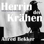 Herrin der Krähen   Alfred Bekker