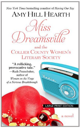 Miss Dreamsville and the Collier County Women's Literary Society (Thorndike Press Large Print Basic Series)