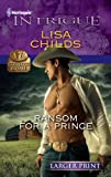 Ransom for a Prince, Lisa Childs, 0373745842