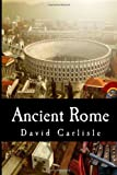 Ancient Rome, David Carlisle, 1497387604