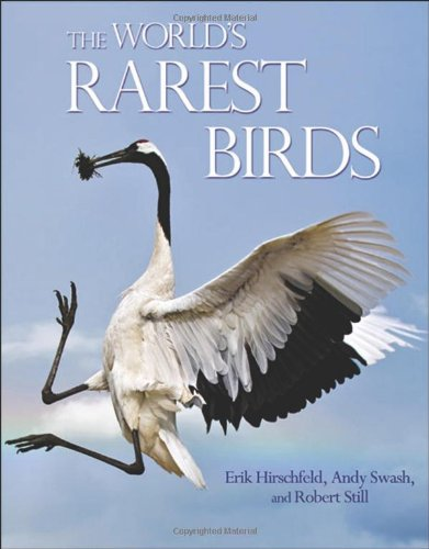 The World's Rarest Birds (Princeton University Press (WILDGuides)) (Rarest Animals)