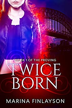 Twiceborn (The Proving Book 1) by [Finlayson, Marina]