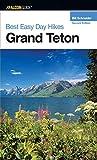 Best Easy Day Hikes Grand Teton, Bill Schneider, 0762725419