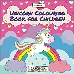 unicorn colouring book for children the most beautiful and cute little unicorns amazoncouk sammabu edition 9781548094324 books - Colouring Books For Children