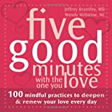 Five Good Minutes with the One You Love, Jeffrey Brantley and Wendy Millstine, 1572245123