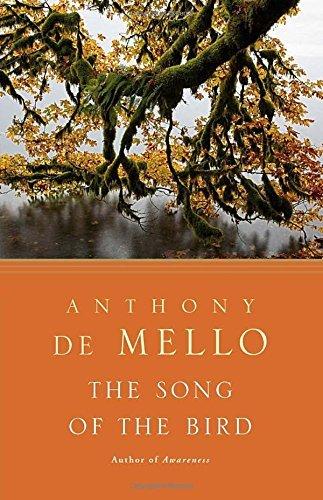The Song of the Bird by Anthony De Mello - Mello Mall