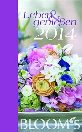 Bloom's Kalender Leben & genießen 2014