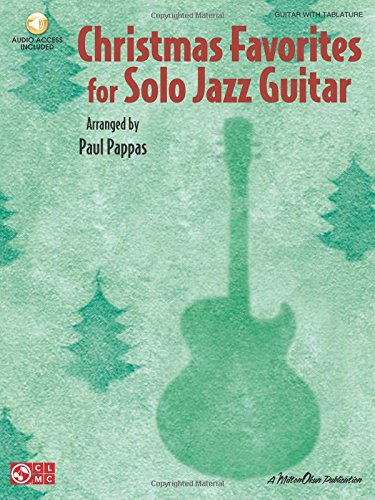 (Christmas Favorites for Solo Jazz Guitar)