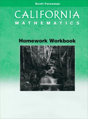 Scott Foresman California Mathematics Homework Grade 4