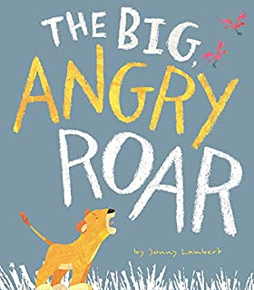 Book Cover: The Big, Angry Roar