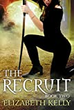 The Recruit: Book Two