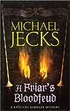 A Friar's Bloodfeud, Michael Jecks, 0755322991