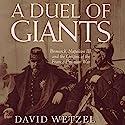A Duel of Giants: Bismarck, Napoleon III, and the Origins of the Franco-Prussian War Hörbuch von David Wetzel Gesprochen von: Jim D. Johnston