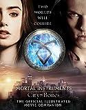 """City of Bones The Official Illustrated Movie Companion (The Mortal Instruments)"" av Mimi O'Connor"