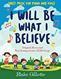 img - for I Will Be What I Believe [book and CD] book / textbook / text book