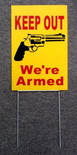 VINBOX KEEP OUT WE'RE ARMED SIGN 8'',x 12'', w/Stake Security Surveillance w/Gun y from VINBOX