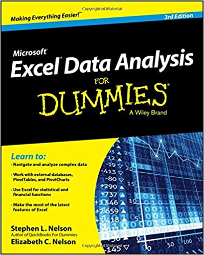Excel Data Analysis For Dummies 3e: Stephen L  Nelson, E  C  Nelson