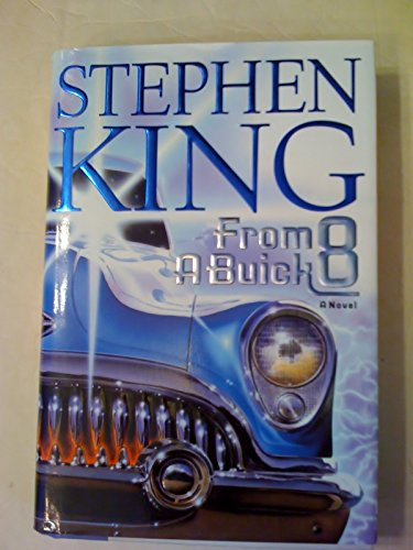 From A Buick 8, 1st Hardcover Edition, 2002
