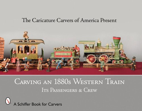 Carving an 1880s Western Train: Its Passengers & Crew pdf