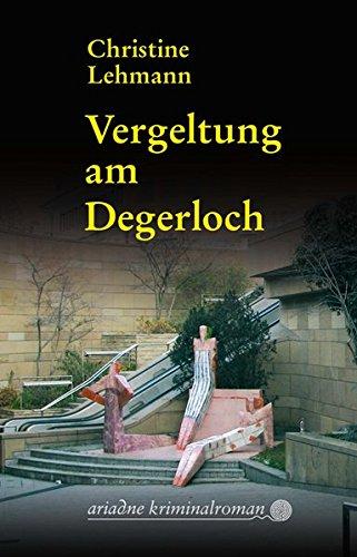 Vergeltung am Degerloch (Ariadne Krimi)