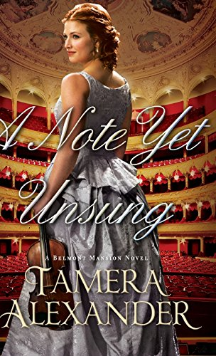 Note Yet Unsung (Belmont Mansion Novel)