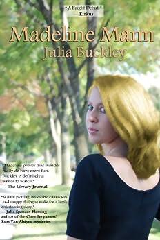 Madeline Mann (The Madeline Mann Mysteries) by [Buckley, Julia]