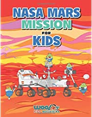 NASA Mars Mission for Kids: A Space Book of Facts, Activities, and Fun for Ages 7-12 (Woo! Jr. Kids Activities Books)
