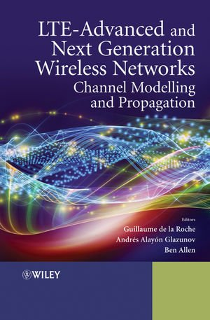 LTE-Advanced and Next Generation Wireless Networks