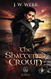 img - for The Shattered Crown (legends of Ansu) (Volume 2) book / textbook / text book