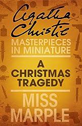 A Christmas Tragedy: A Miss Marple Short Story