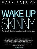 Wake Up Skinny