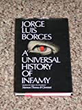 A Universal History of Infamy, Jorge Luis Borges, 0525226702