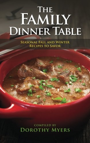 Download the family dinner table seasonal fall and winter recipes download the family dinner table seasonal fall and winter recipes to savor book pdf audio idx4fgqms forumfinder Gallery