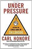 Under Pressure, Carl Honoré, 0676978436