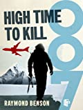 Front cover for the book High Time to Kill by Raymond Benson
