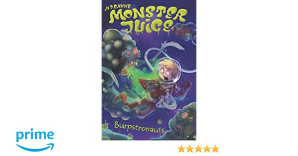 Burpstronauts #4 (Monster Juice): M. D. Payne, Amanda ...